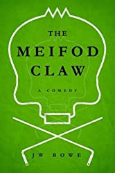 The Meifod Claw: A Comedy