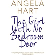 The Girl With No Bedroom Door: A true short story