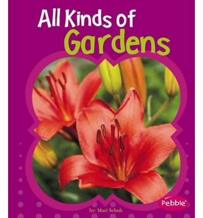 All Kinds of Gardens (Gardens) (Hardback) - Common