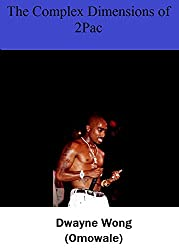 The Complex Dimensions of 2Pac (English Edition)