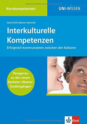 Interkulturelle Kompetenzen (Uni-Wissen Kernkompetenzen)