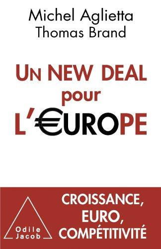 Un New Deal pour l'Europe (Sciences Humaines) par Michel Aglietta