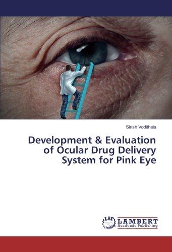 Development & Evaluation of Ocular Drug Delivery System for Pink