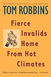 [Fierce Invalids Home from Hot Climates (Reissue)]Fierce Invalids Home from Hot Climates (Reissue) BY Robbins, Tom(Author)Paperback