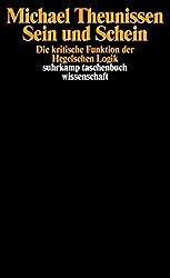 Sein und Schein: Die kritische Funktion der Hegelschen Logik (suhrkamp taschenbuch wissenschaft)