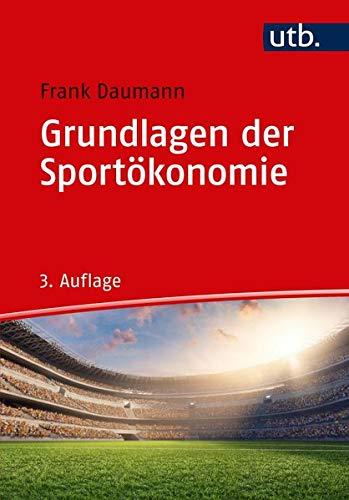 Grundlagen der Sportökonomie
