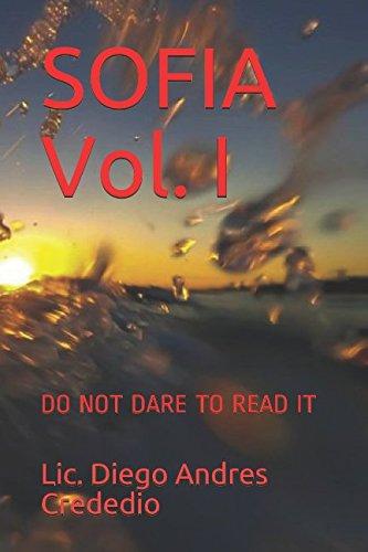 SOFIA Vol. I: DO NOT DARE TO READ IT (Volumen)