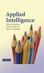 [Applied Intelligence] [by: Robert J. Sternberg]