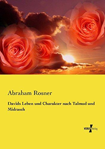 Davids Leben und Charakter nach Talmud und Midrasch - Talmud Kindle