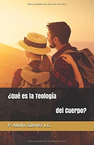 ¿Qué es la Teología del Cuerpo? (Teologia Cuerpo Del)