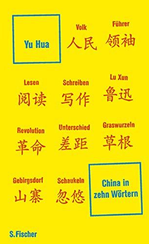China in zehn Wörtern: Eine Einführung