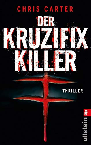 Der Kruzifix-Killer (Ein Hunter-und-Garcia-Thriller 1)
