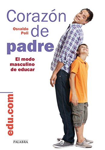 Corazón de padre (edu.com) por Osvaldo Poli