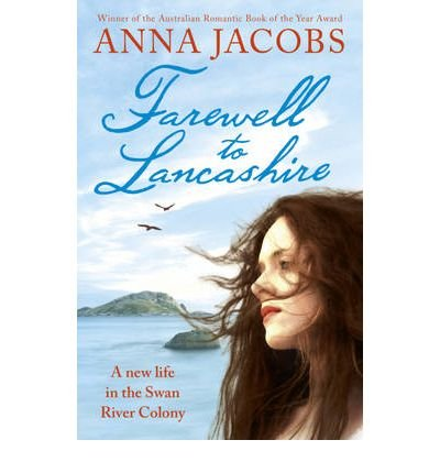 [(Farewell to Lancashire)] [ By (author) Anna Jacobs ] [July, 2010]