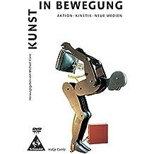 Grundkurs Kunst 4. DVD-ROM ab Windows 95/98/NT4.0/ME/2000/XP: Kunst in Bewegung, Aktion, Kinetik, Neue Medien -  Ausgabe 2002 für die Sekundarstufe 2