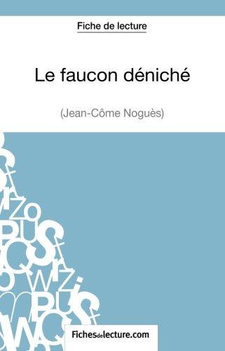 le-faucon-dnich-de-jean-cme-nogus-fiche-de-lecture-analyse-complte-de-l-39-oeuvre