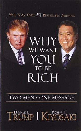 We Want You to be Rich: Two Men - One Message por Donald Trump