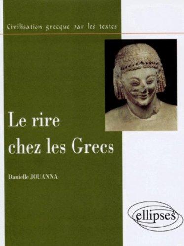 Le rire chez les grecs par Danielle Jouanna