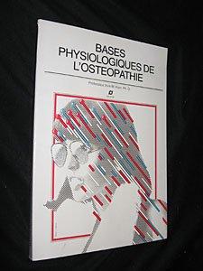Base physiologique de l'ostéopathie