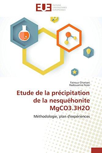 Etude de la précipitation de la nesquéhonite mgco3.3h2o PDF Books