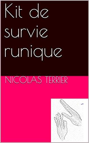 Kit de survie runique par Nicolas Terrier