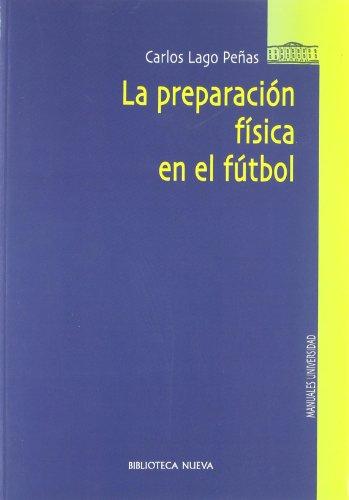 La preparación física en el fútbol (biblioteca nueva universidad-obras de referencia) Descarga gratuito EPUB