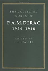 The Collected Works of P. A. M. Dirac: Volume 1: 1924-1948