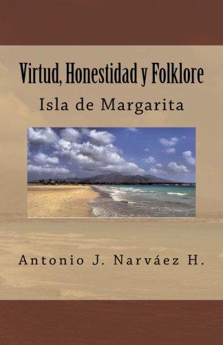 Virtud, Honestidad y Folklore: Isla de Margarita