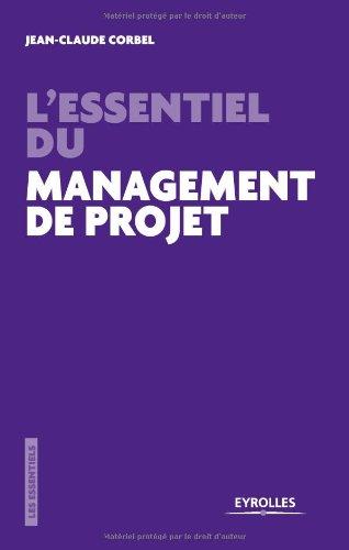 L'essentiel du management de projet: Les pièges à éviter.