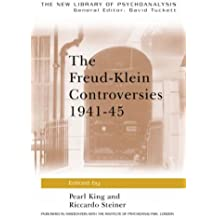 The Freud-Klein Controversies 1941-45 (New Library of Psychoanalysis)