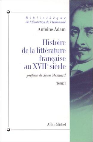 Histoire de la littérature française au XVIIe siècle, tome 1
