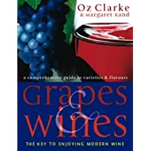 Grapes and Wines: An Encyclopedia of Grape Varieties