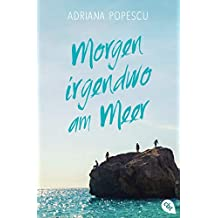Morgen irgendwo am Meer (German Edition)