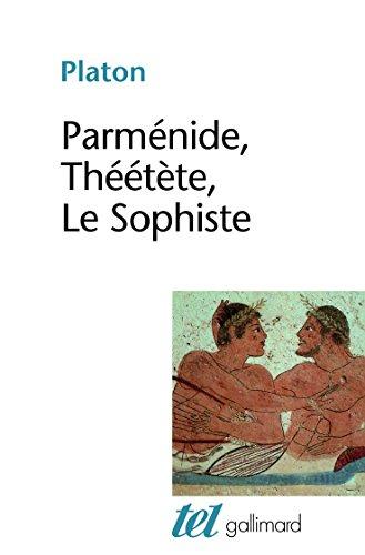 Parménide, Théétète, le Sophiste par Platon