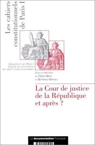 La Cour de justice de la République et après
