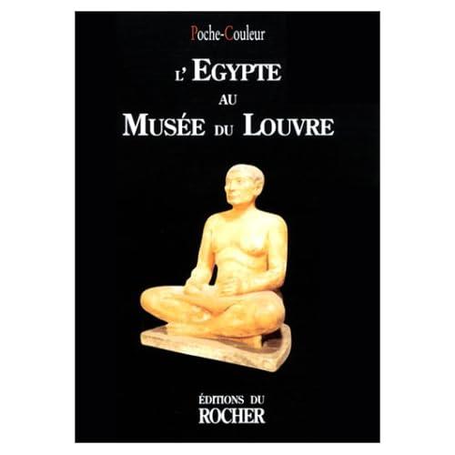 L'Egypte au Musée du Louvre
