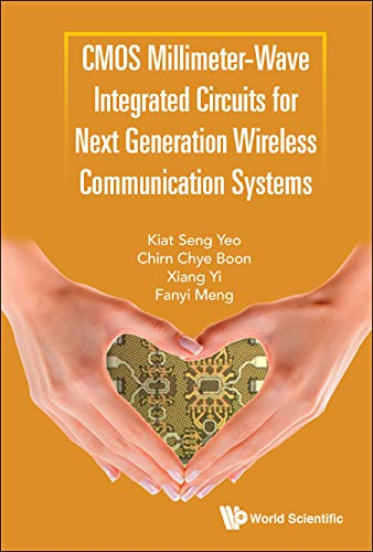 CMOS Millimeter-Wave Integrated Circuits for Next Generation Wireless Communication Systems (English Edition) Mobile Wireless Amp
