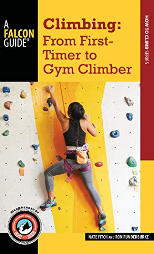 Climbing: From First-Timer to Gym Climber (How to Climb)
