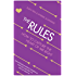 The Rules: How to Capture the Heart of Mr Right: Time Tested Secrets for Capturing the Heart of Mr.Right