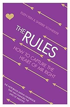 The Rules: How to Capture the Heart of Mr Right par [Fein, Ellen, Schneider, Sherrie]