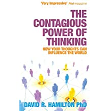 The Contagious Power of Thinking: How Your Thoughts Can Influence the World