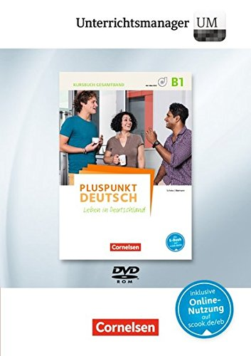 Pluspunkt Deutsch B1: Gesamtband - Allgemeine Ausgabe - Unterrichtsmanager: Leben in Deutschland. Vollversion auf DVD-ROM