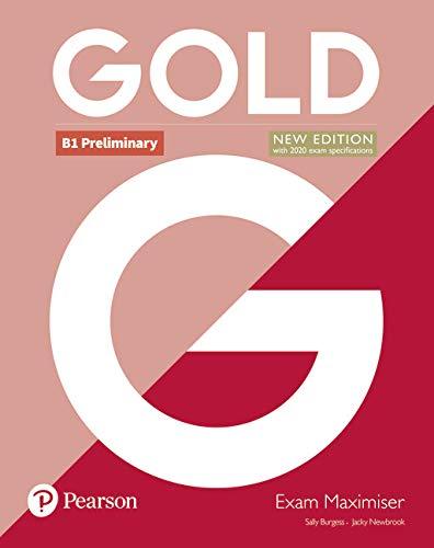 Gold B1 Preliminary New Edition Exam Maximiser