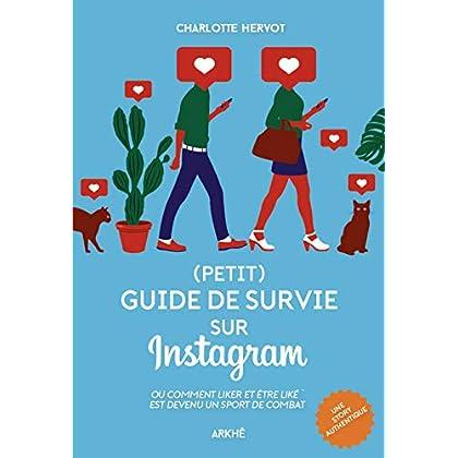 Petit guide de survie sur Instagram: Ou comment liker et être liké est devenu un sport de combat