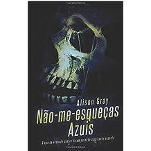 Não-me-esqueças-azuis: Os Mistérios de Abby Foulkes