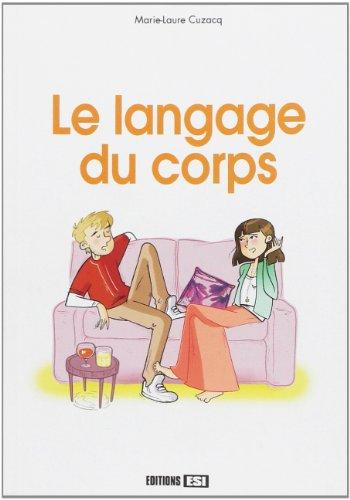 Le langage du corps par Marie-Laure Cuzacq