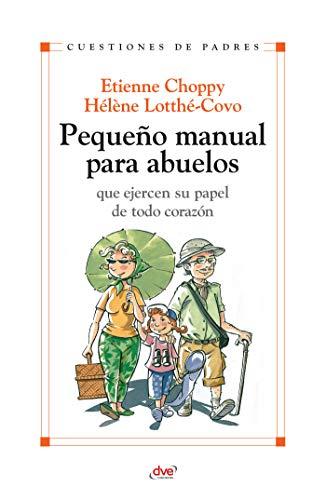 Pequeño manual para abuelos por Etienne Choppy
