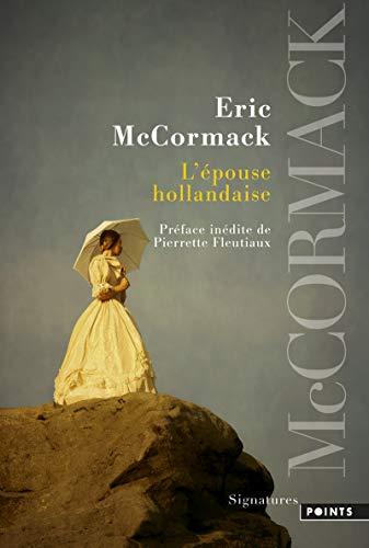 L'Epouse hollandaise par Eric Mccormack
