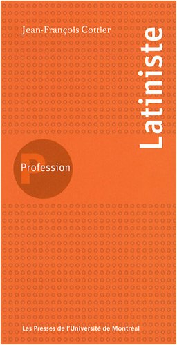 Profession latiniste par Jean-François Cottier