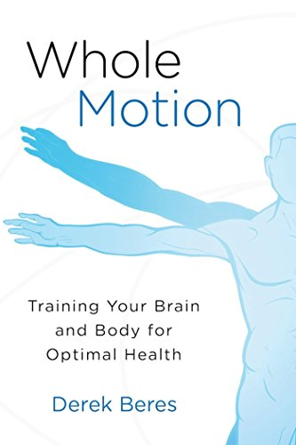 Whole Motion: Training Your Brain and Body for Optimal Health Magnesium-optimale